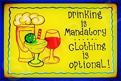 Funny Bar Sign Drinking Mandatory Sign 8″x12″ Made In Hawaii USA All Weather Metal.  ...
