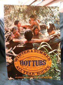 Hot tubs all year 'round: How to build, maintain & enjoy your own, winter & summer