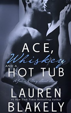 Ace, Whiskey and a Hot Tub: (Seductive Nights: Julia and Clay Short Story)