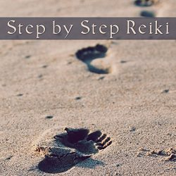 Step by Step Reiki: The Best Collection for Spa, Massage, Meditation & Spiritual Rebirth, Se ...