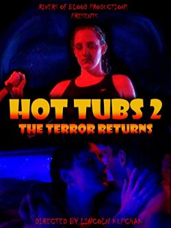 Hot Tubs 2: The Terror Returns