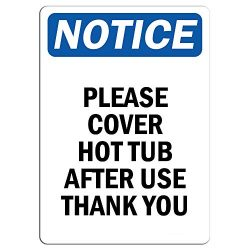 Notice – Please Cover Hot Tub After Use Thank You Sign | Label Decal Sticker Retail Store  ...