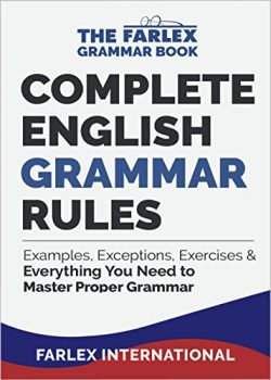 Complete English Grammar Rules: Examples, Exceptions, Exercises, and Everything You Need to Mast ...