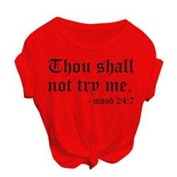 Thou Shall Not Try Me T-Shirt Women Loose Casual Summer Short Sleeve Tops Blouse Red