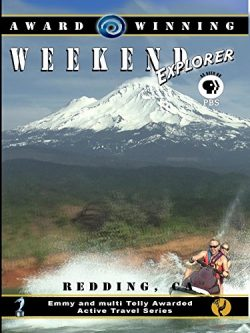Weekend Explorer – Redding, California