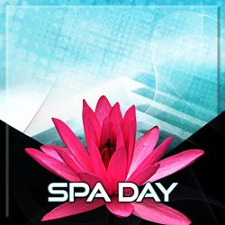 Spa Day – The Most Relaxing Spa Music for Massage & Reflexology, Shiatsu & Reiki H ...